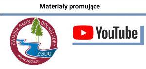 Logo Związku Gmin Dolnej Odry i YouTube