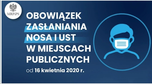 Obowiązek zasłaniania nosa i ust w miejscach publicznych od 16 kwietnia 2020 roku